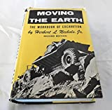 img - for Moving the Earth: The Workbook of Excavation, 2nd Edition book / textbook / text book