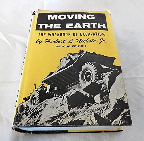 Moving the Earth: The Workbook of Excavation, 2nd Edition