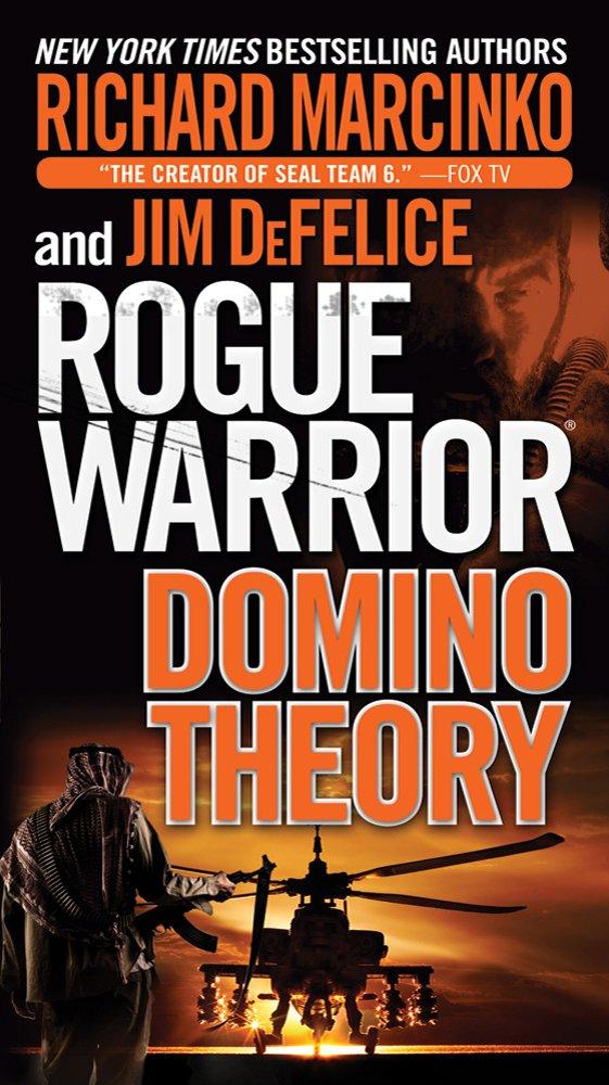 rogue warrior domino theory marcinko richard defelice jim