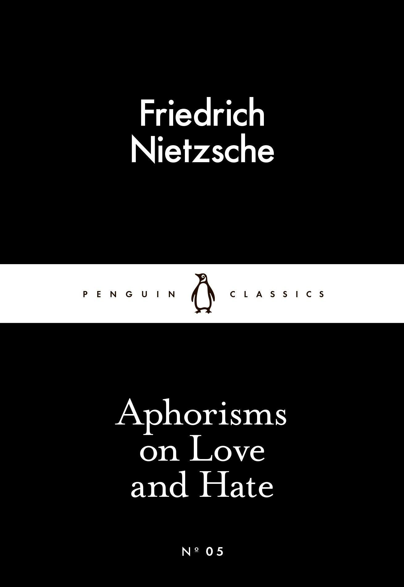 Aphorisms On Love And Hate Penguin Little Black Classics: Amazon.es: Nietzsche, Friedrich: Libros en idiomas extranjeros