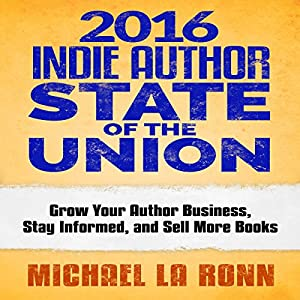 2016 Indie Author State of the Union Audiobook