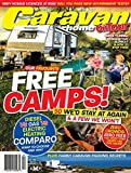 CARAVAN AND MOTORHOME DIGITAL MAGAZINE + FULL LENGTH MOVIE! Caravan and Motorhome Magazine and DVD is the ultimate trip planner! We cover everything Rving - free camping hotspots, tips and secrets - incredible travel destinations - expert tec...