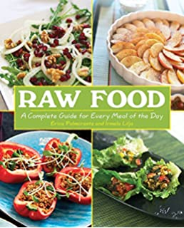 Vibrant living a live foods resource and recipe book james raw food a complete guide for every meal of the day forumfinder Images