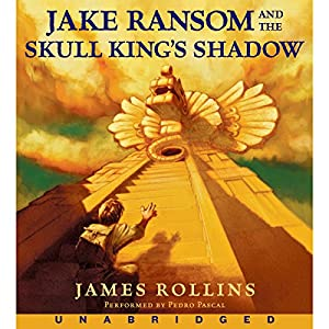 Jake Ransom and the Skull King's Shadow Hörbuch