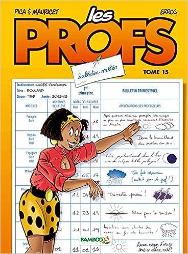 En ligne téléchargement Les profs T15 epub, pdf