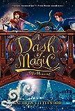 A Dash of Magic (Bliss Novels)