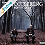 Days Go By [Explicit]