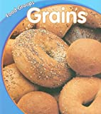 Grains, Lola M. Schaefer, 1432901486