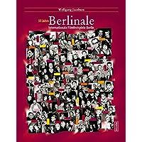 50 Jahre Berlinale: Internationale Filmfestspiele 1951-2000