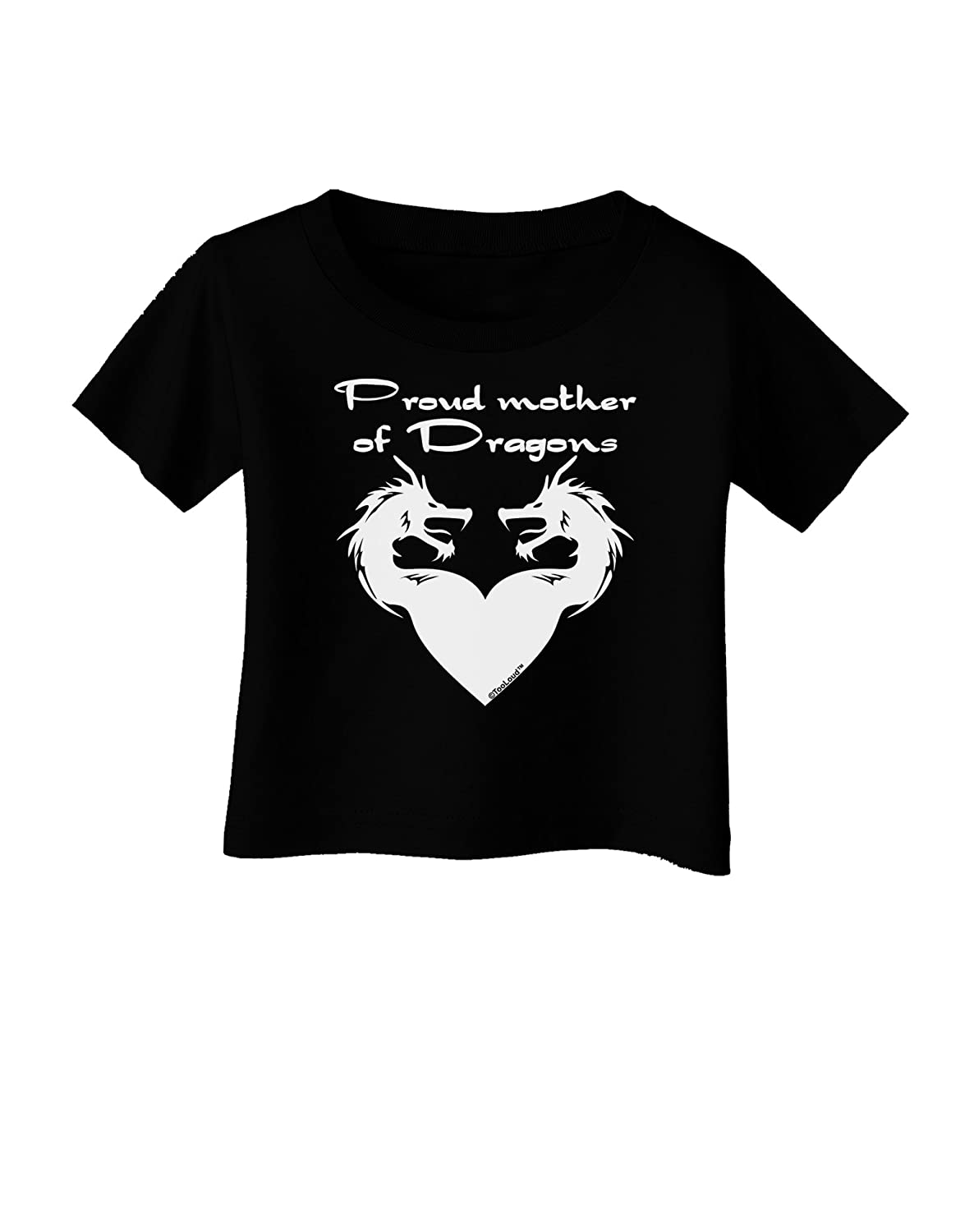 TooLoud Proud Mother of Dragons Infant T-Shirt Dark