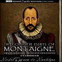 The Complete Essays of Montaigne Audiobook by Michel Eyquem de Montaigne Narrated by David McCallion