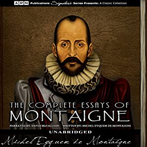 the complete essays michel de montaigne Complete essays of michel de montaigne (english edition) ebook: michel de montaigne: amazones: tienda kindle.