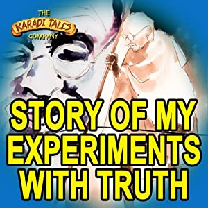 The Story of My Experiments with Truth Audiobook