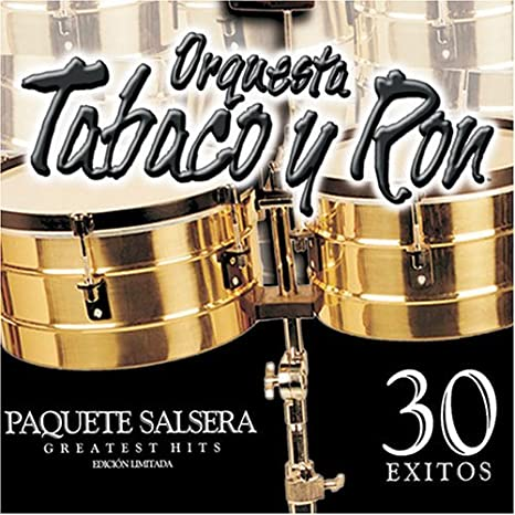 Paquete Salsera Greatest Hits by Orquesta Tabaco Y Ron