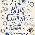 The Blue Guitar | John Banville