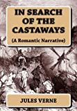 img - for In Search of the Castaways: (A Romantic Narrative) book / textbook / text book