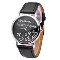 "Profusion Circle ""Whatever, I'm late anyway"" Letters Printed Womens Girls Fashion Faux Leather Band Quartz Wrist Watch"