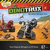 Die Höhle von Mega-Trux (Dinotrux 8) | Thomas Karallus