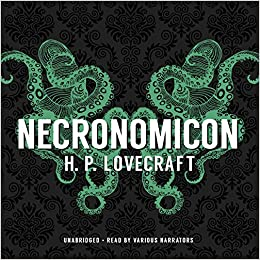 Necronomicon: The Best Weird Tales of H P  Lovecraft: H  P