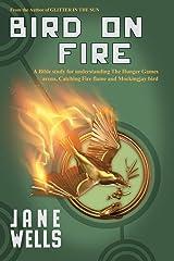 Bird on Fire Paperback