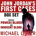 John Jordan's First Two Cases: Innocent Blood and Power in the Blood | Michael Lister