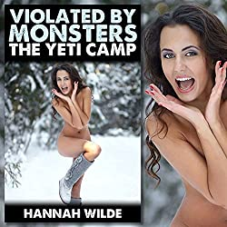 Violated by Monsters: The Yeti Camp