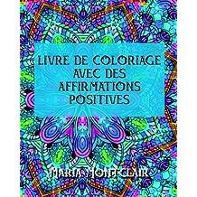 Livre de coloriage avec des affirmations positives