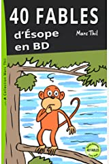 40 Fables d'Ésope en BD (French Edition) Kindle Edition