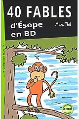 40 Fables d'Ésope en BD (French Edition) Kindle Edition