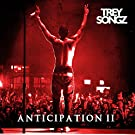 Anticipation [Explicit]