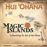 Magic Islands: Rediscovering the Best of Hui Ohana