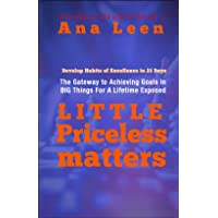 25 Little Priceless Matters: Develop Habits of Excellence in 21 Days (The Gateway...
