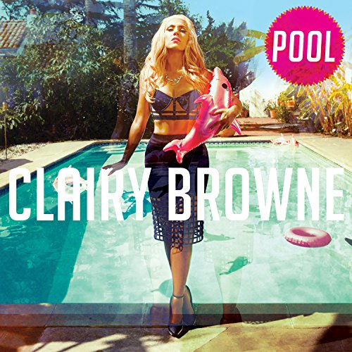 Clairy Browne-Pool-CD-FLAC-2016-PERFECT Download