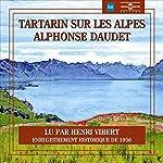 Tartarin sur les alpes | Alphonse Daudet