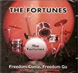 The Fortunes: Freedom Come, Freedom Go (Audio CD)