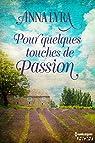 Pour quelques touches de passion  par Lyra