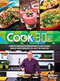 Cook:30.2. Delicious, plant-based vegetarian recipes in 30 minutes inspired by the Revive Cafe
