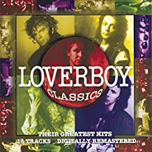 Loverboy Classics: Their Greatest Hits