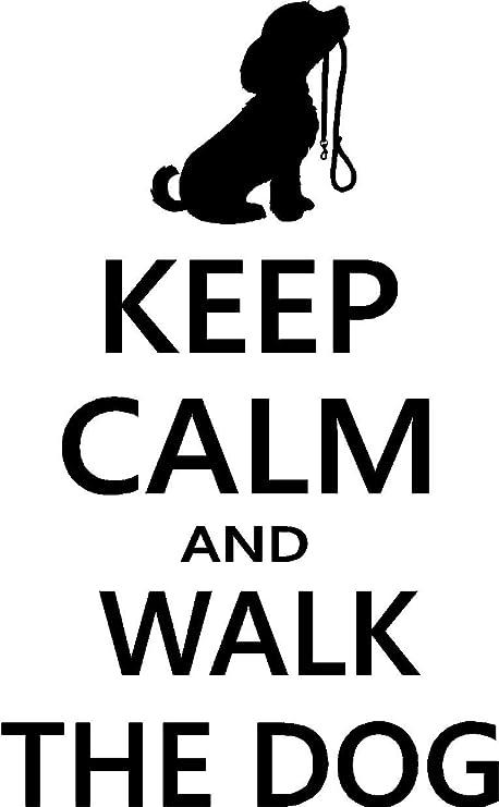 Amazon.com: Sticker Perfect #2 Keep Calm and Walk The Dog ...