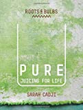 Pure: Juicing for Life