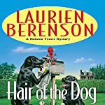 Hair of the Dog: A Melanie Travis Mystery | Laurien Berenson