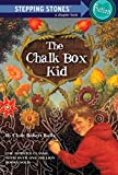 img - for The Chalk Box Kid (A Stepping Stone Book(TM)) book / textbook / text book