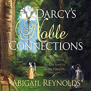 Mr. Darcy's Noble Connections Audiobook