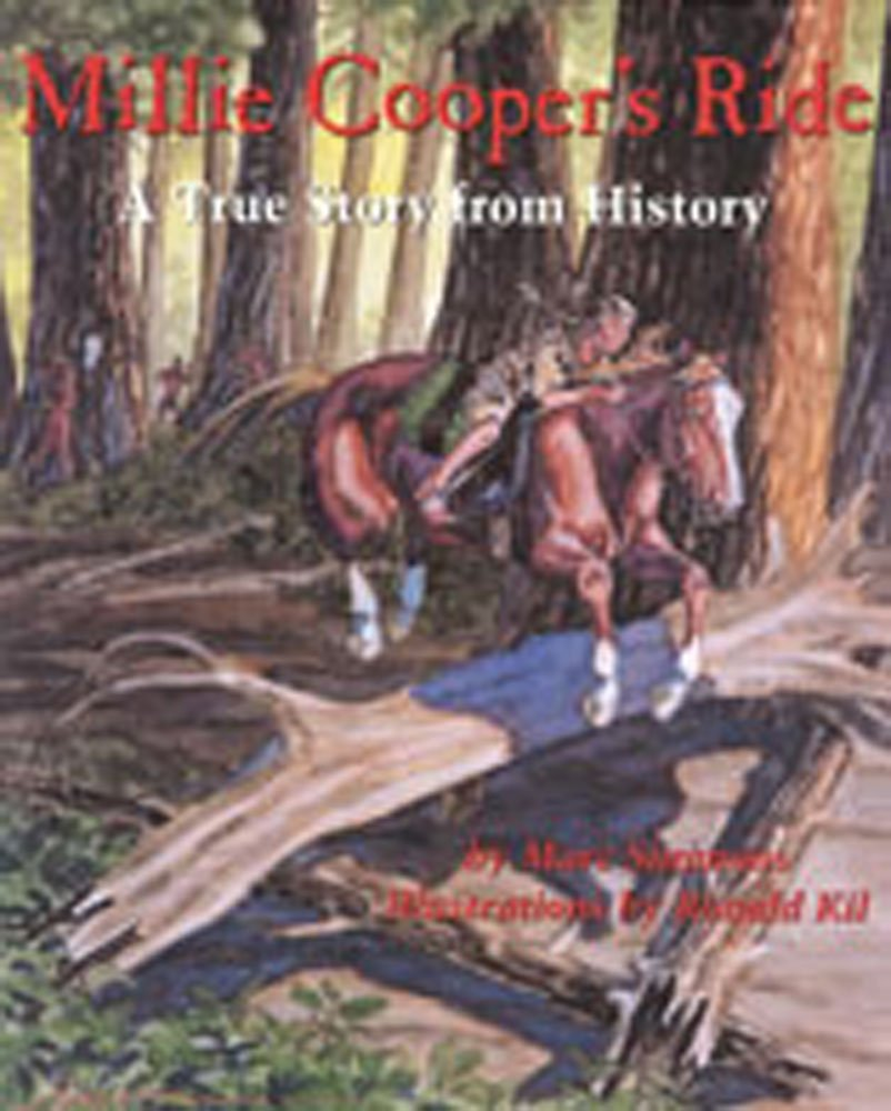 Millie Cooper's Ride: A True Story from History (Children of