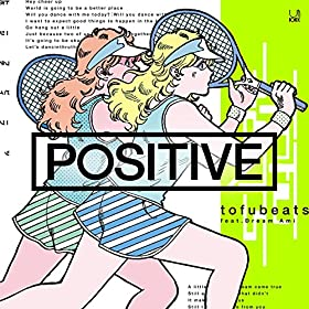 POSITIVE-feat-Dream-Ami-tofubeats