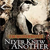 Never Knew Another: Dogsland, Book 1 | J. M. McDermott