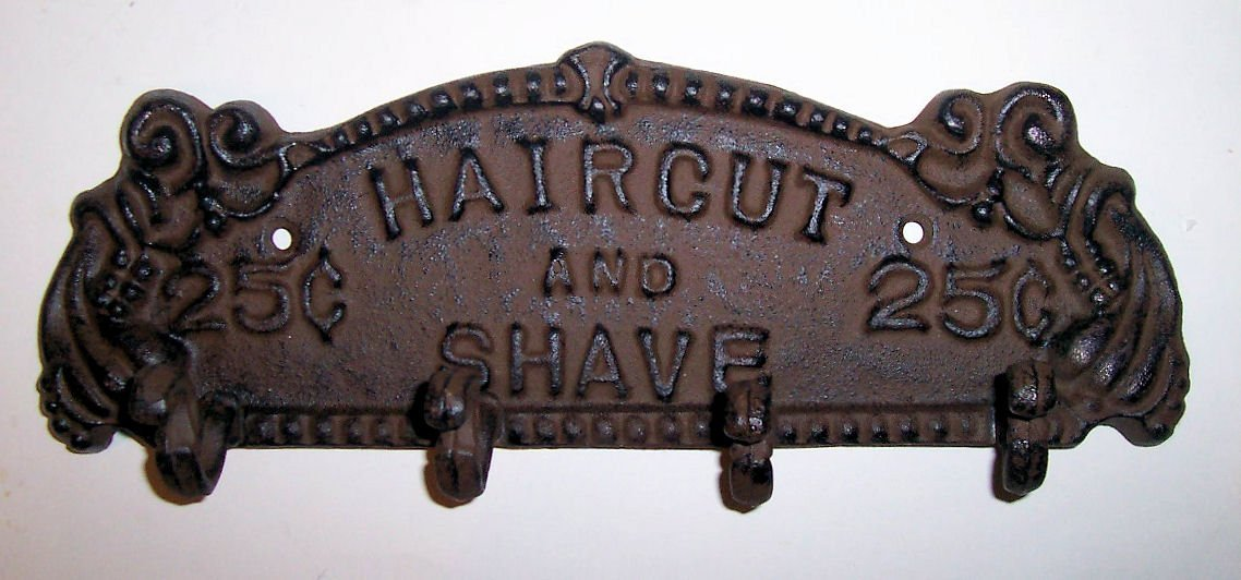 ''ABC Products'' - Heavy Cast Iron Sign - With 4 Hanging Hook - With The Words ''Haircut and Shave 25 Cents'' - Wall Hanging - (Bronze Rustic Finish - Accented With Grape Vines, Grapes And Swirls) by dist by classyjacs