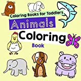 Coloring Books for Toddlers: Animals Coloring Book Kids
