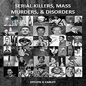 Serial Killers, Mass Murders, and Disorders Audiobook