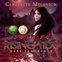 Rising Tide: Dark Innocence: The Maura DeLuca Trilogy, Book 1 Audiobook by Claudette Melanson Narrated by Diana Steele
